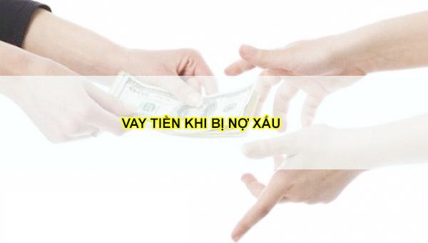 vay-tien-bi-no-xau-tai-vaytiennongtinchap