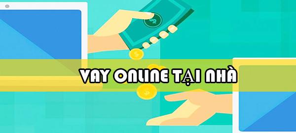 cho-vay-tien-online-tai-nha